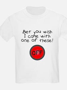 Bet you wish T-Shirt