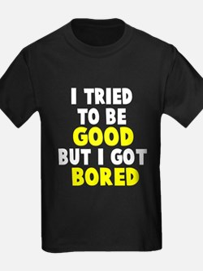 I tried T-Shirt