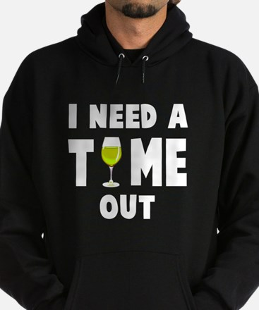 Time out wine Hoodie