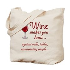 Wine lean Tote Bag