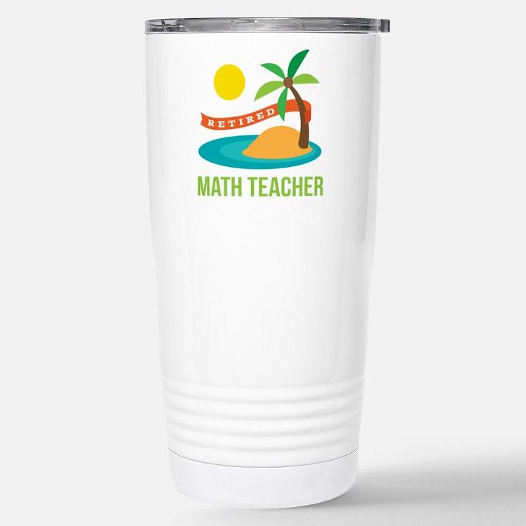 Retired Math teacher Travel Mug