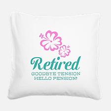 Funny retirement Square Canvas Pillow