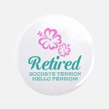 """Funny retirement 3.5"""" Button (100 pack)"""