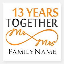 "13th anniversary wedding Square Car Magnet 3"" x 3"""