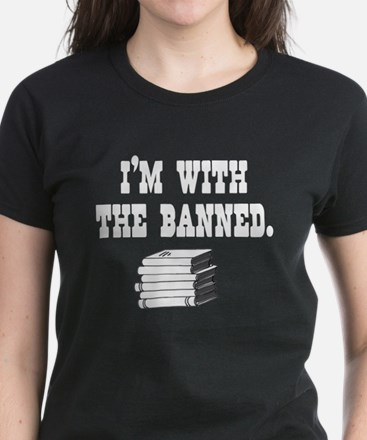 I'm With the Banned Tee