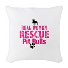 Real Women Rescue Pit Bulls Woven Throw Pillow