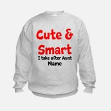Cute & Smart Aunt Sweatshirt