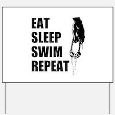 Eat Sleep Swim Repeat Yard Sign