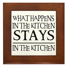 STAYS IN THE KITCHEN Framed Tile