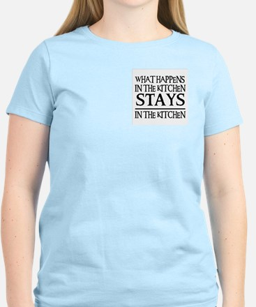 STAYS IN THE KITCHEN Women's Light T-Shirt