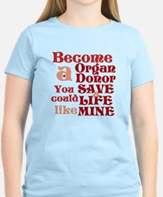 Become A Organ Donor T-Shirt
