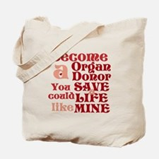 Become A Organ Donor Tote Bag