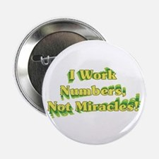 "Numbers, Not Miracles 2.25"" Button (100 pack)"