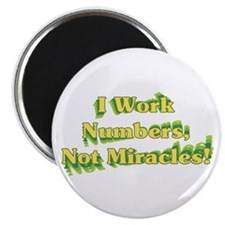 Numbers, Not Miracles Magnet