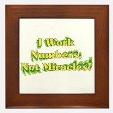 Numbers, Not Miracles Framed Tile
