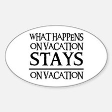 STAYS ON VACATION Oval Decal