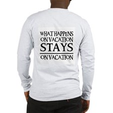 STAYS ON VACATION Long Sleeve T-Shirt