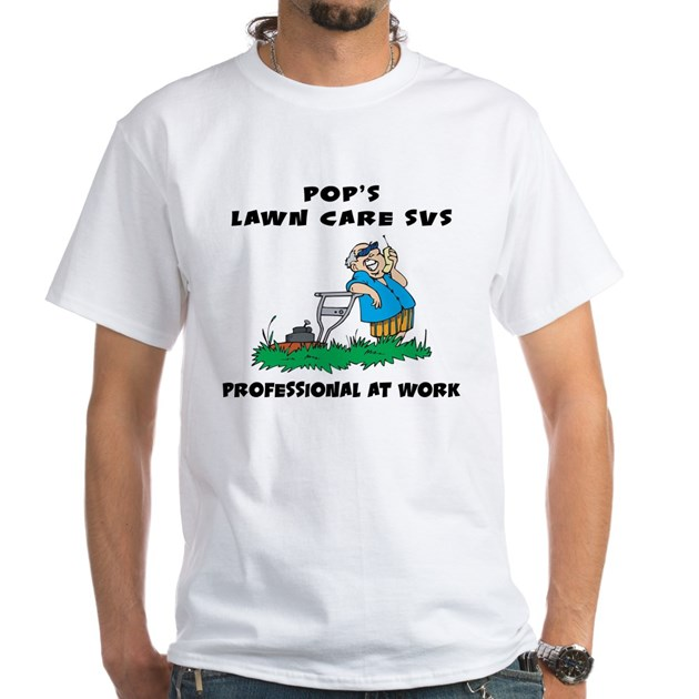 Funny lawn care service white t shirt funny lawn care for Lawn care t shirt designs