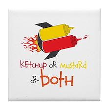 Ketchup Or Mustard or both Tile Coaster