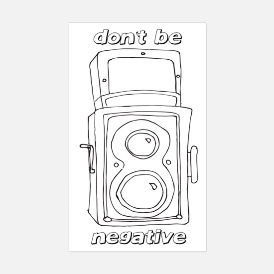 Don't Be Negative Sticker (Rectangle)