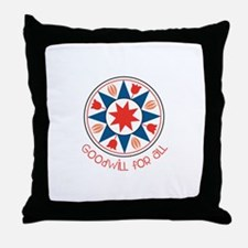 Goodwill For All Throw Pillow