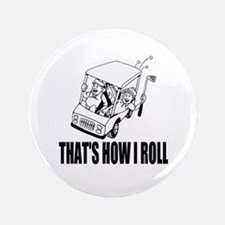 "Funny Golf Quote 3.5"" Button"