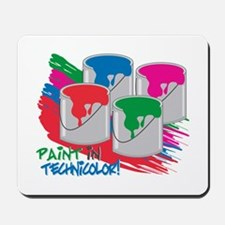 Paint In Technicolor! Mousepad