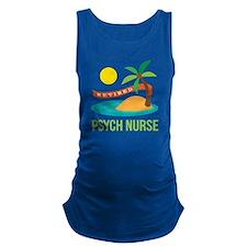 Retired Psych nurse Maternity Tank Top