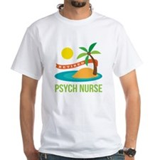 Retired Psych nurse Shirt