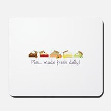 Made Fresh Daily! Mousepad
