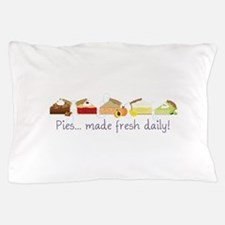 Made Fresh Daily! Pillow Case