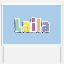 Laila Spring14 Yard Sign