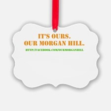 Morgan Hill Ornament