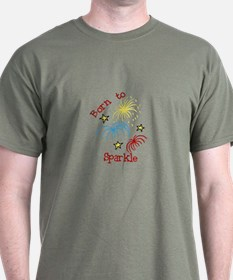Born To Sparkle T-Shirt