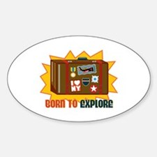 Born To Explore Decal