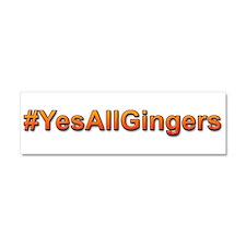 #YesAllGingers Car Magnet 10 x 3