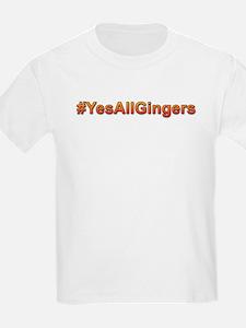 #YesAllGingers T-Shirt