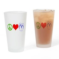 PEACE, LOVE, FLIP-FLOPS (THONGS) Drinking Glass