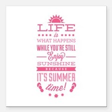 "Summer time Square Car Magnet 3"" x 3"""