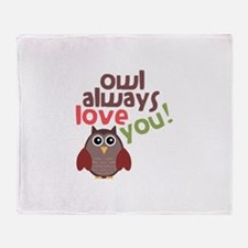 Owl Always Love You! Throw Blanket