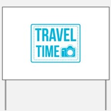 Travel time Yard Sign