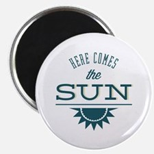 """Here comes the sun 2.25"""" Magnet (10 pack)"""