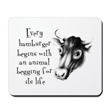 Begging For Its Life Mousepad