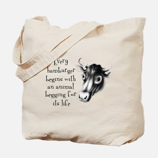 Begging For Its Life Tote Bag