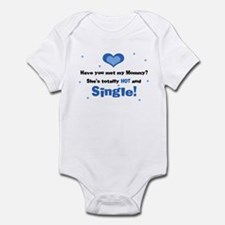 Mommy is totally hot and Single Infant Bodysuit