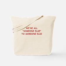 someone else Tote Bag