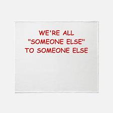 someone else Throw Blanket