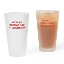 someone else Drinking Glass