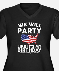 We Will Party Like Its my Birthday Plus Size T-Shi
