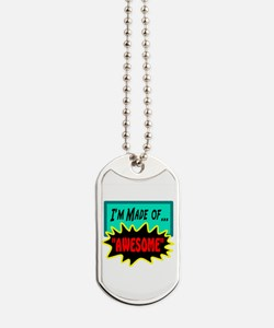 Im Made Of Awesome Dog Tags